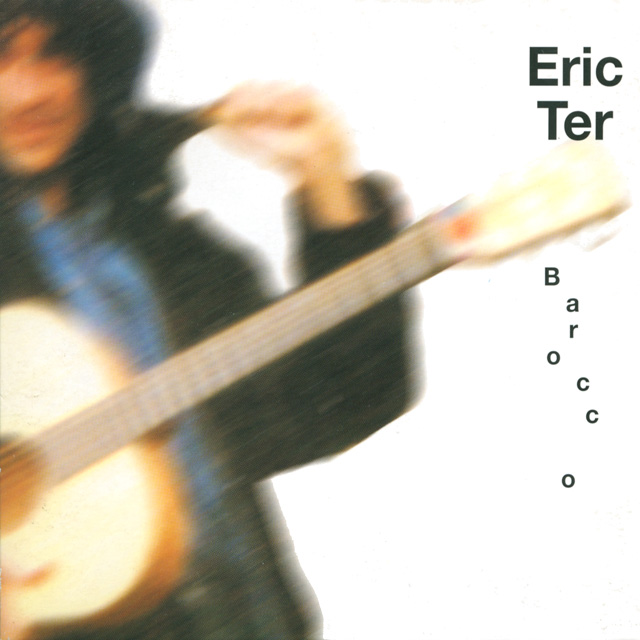 eric-ter-barocco-album-fingerpicking-funky-blues-folk-rock-2003